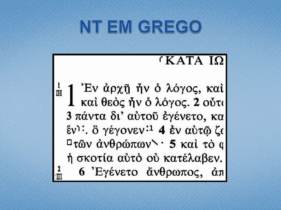 NT EM GREGO