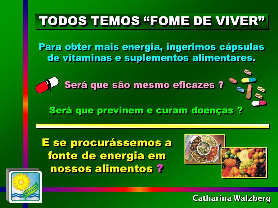 TODOS TEMOS FOME DE VIVER