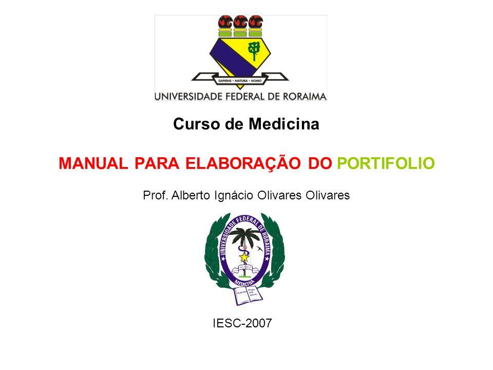 Curso de Medicina MANUAL PARA ELABORAÇÃO DO PORTIFOLIO