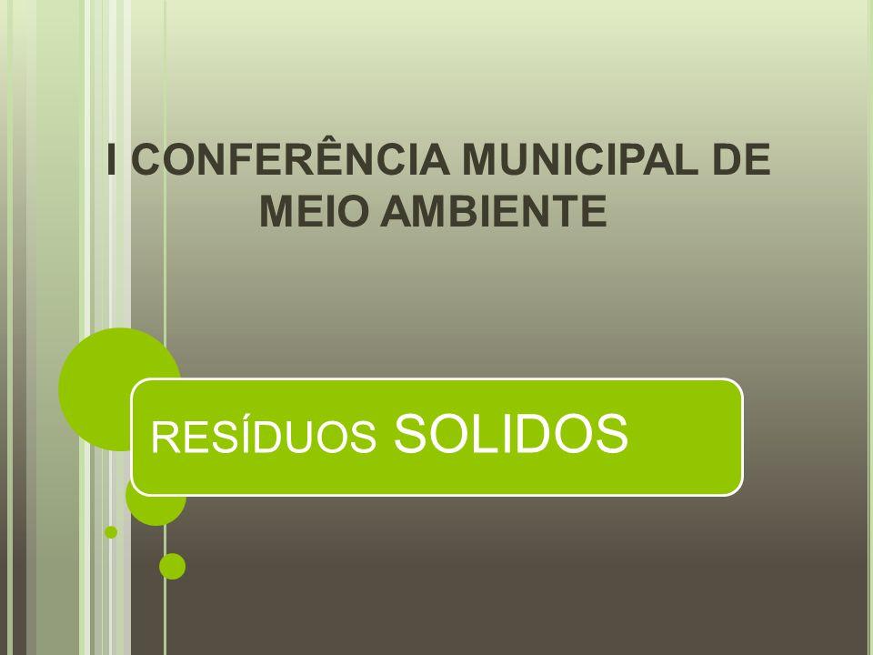 I CONFERÊNCIA MUNICIPAL DE MEIO AMBIENTE