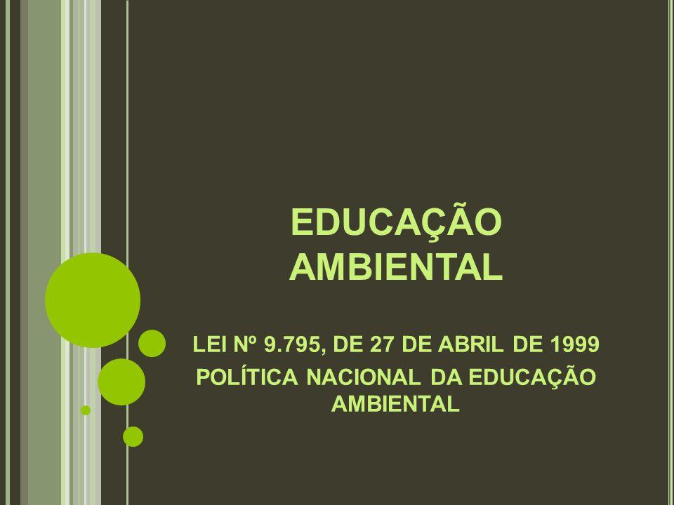 POLÍTICA NACIONAL DA EDUCAÇÃO AMBIENTAL