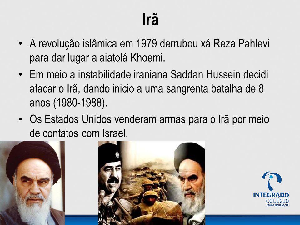 Irã A revolução islâmica em 1979 derrubou xá Reza Pahlevi para dar lugar a aiatolá Khoemi.
