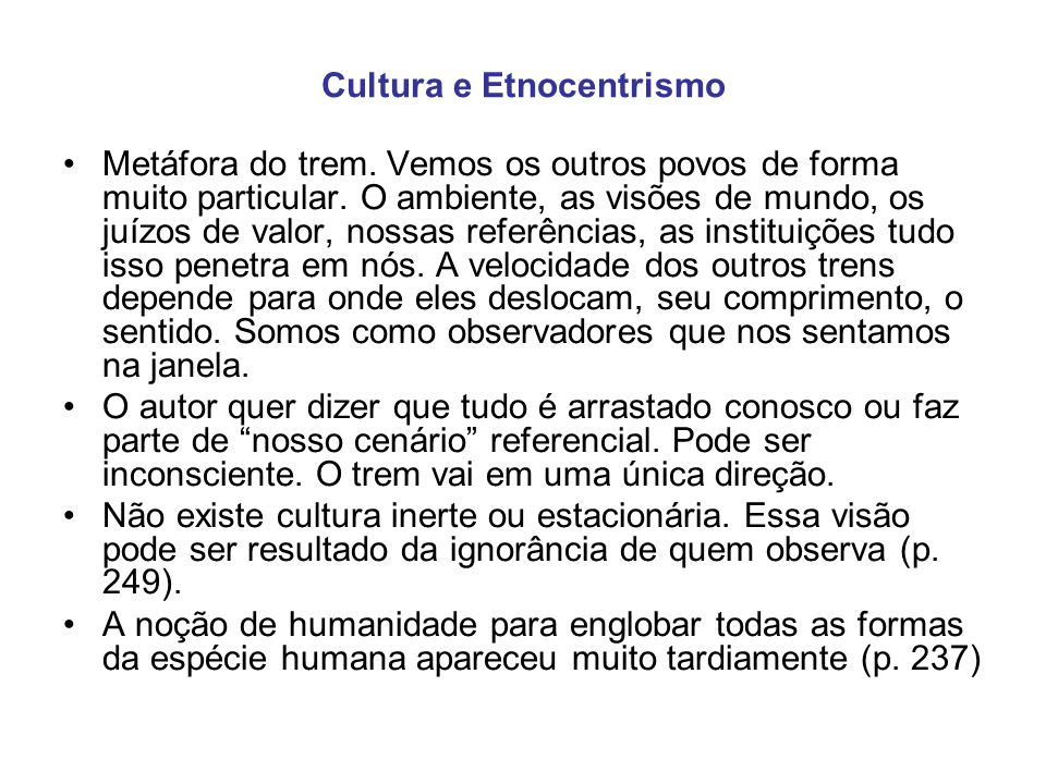 Cultura e Etnocentrismo