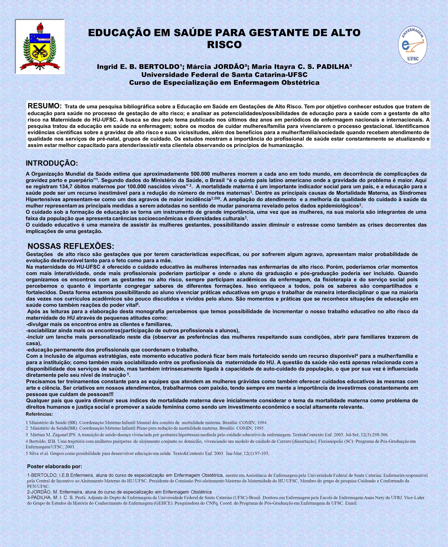 EDUCAÇÃO EM SAÚDE PARA GESTANTE DE ALTO RISCO Ingrid E. B