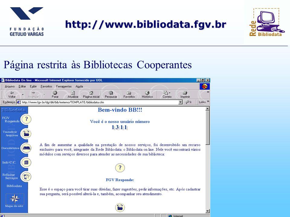 Página restrita às Bibliotecas Cooperantes