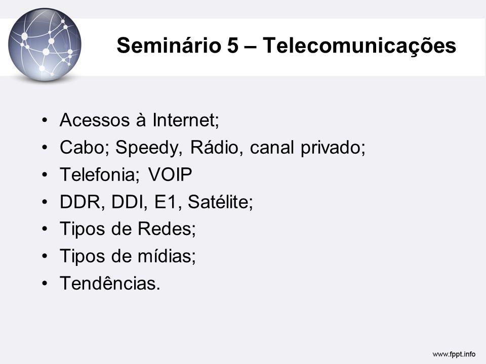 Seminário 5 – Telecomunicações