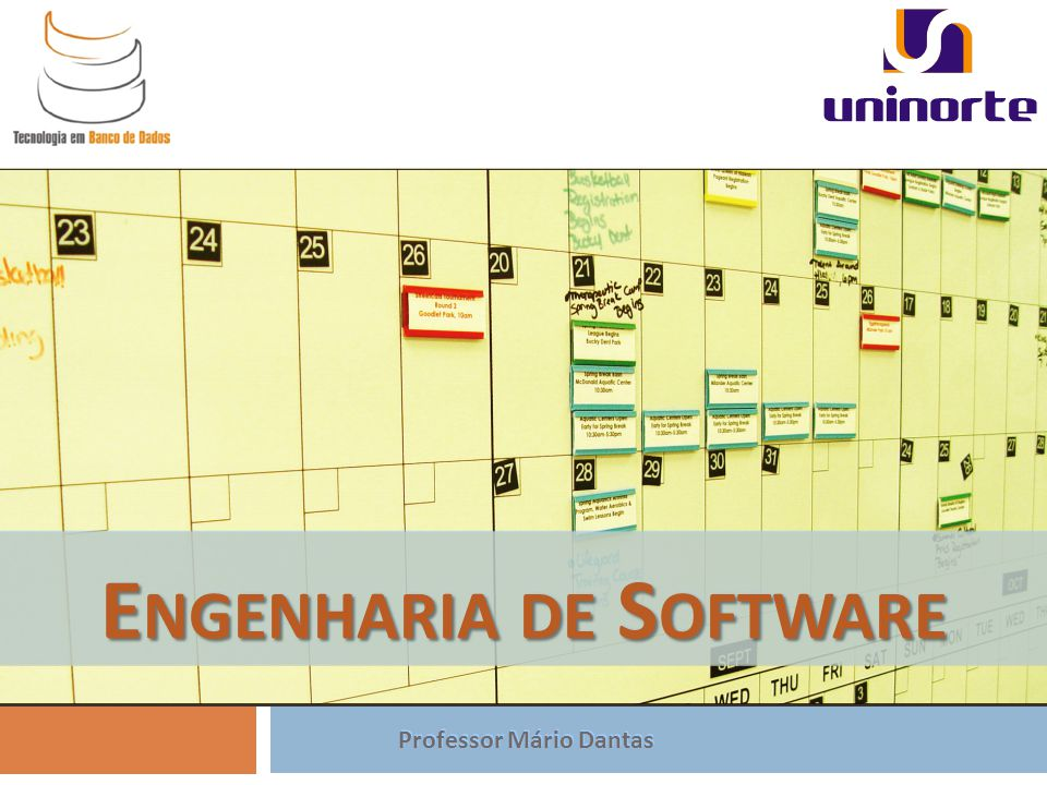 Engenharia de Software Professor Mário Dantas