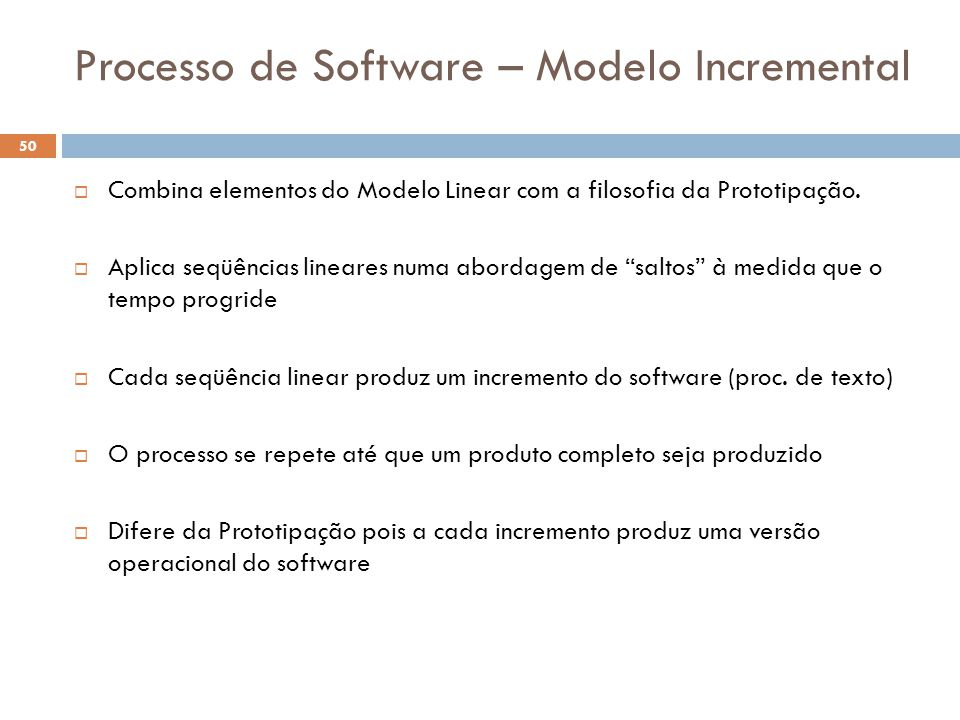 Processo de Software – Modelo Incremental