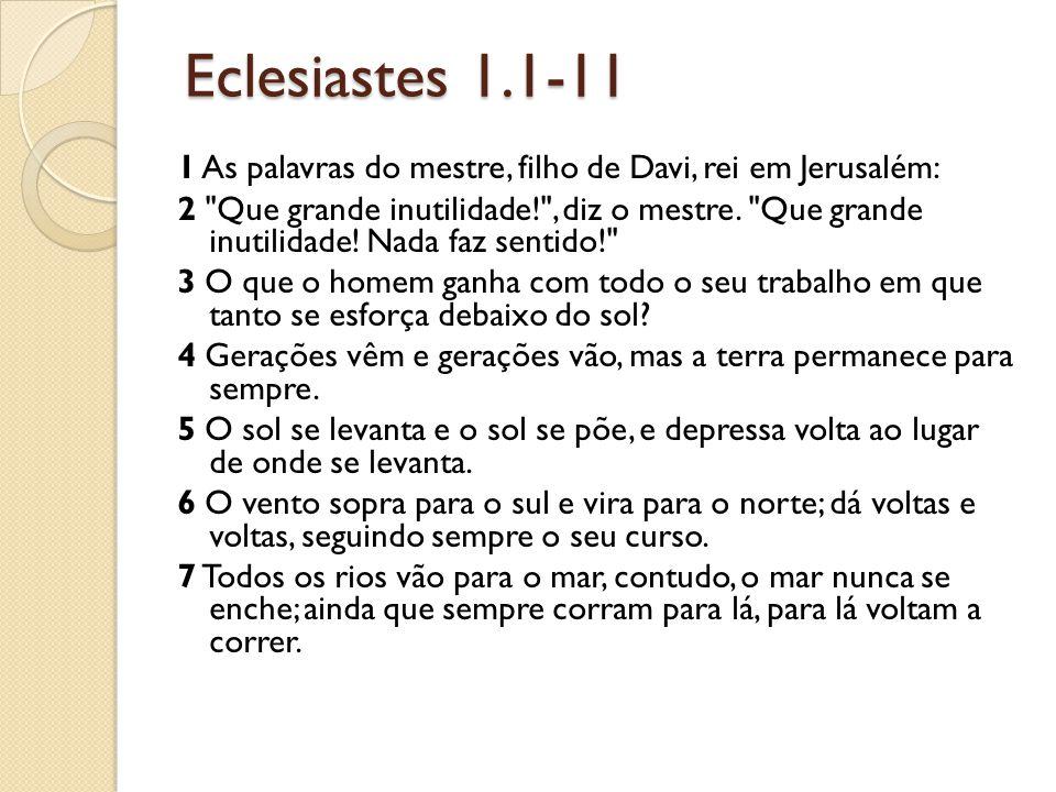 Eclesiastes 1.1-11