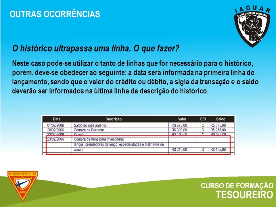 TESOUREIRO OUTRAS OCORRÊNCIAS