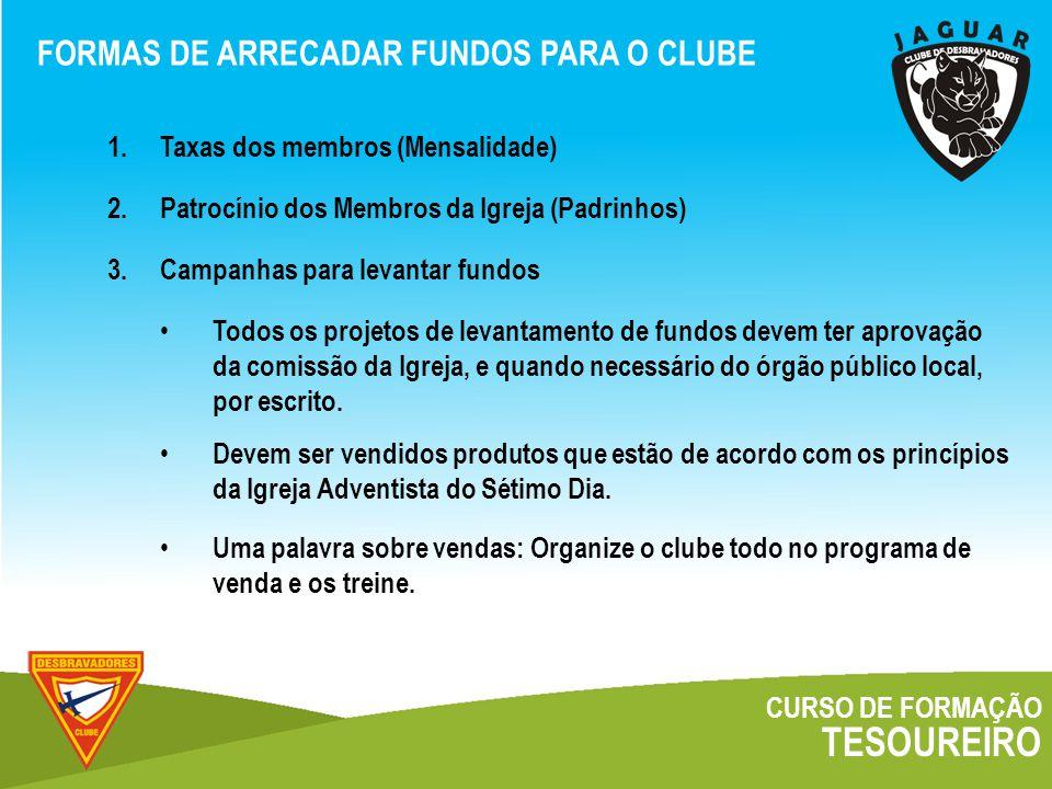 TESOUREIRO FORMAS DE ARRECADAR FUNDOS PARA O CLUBE