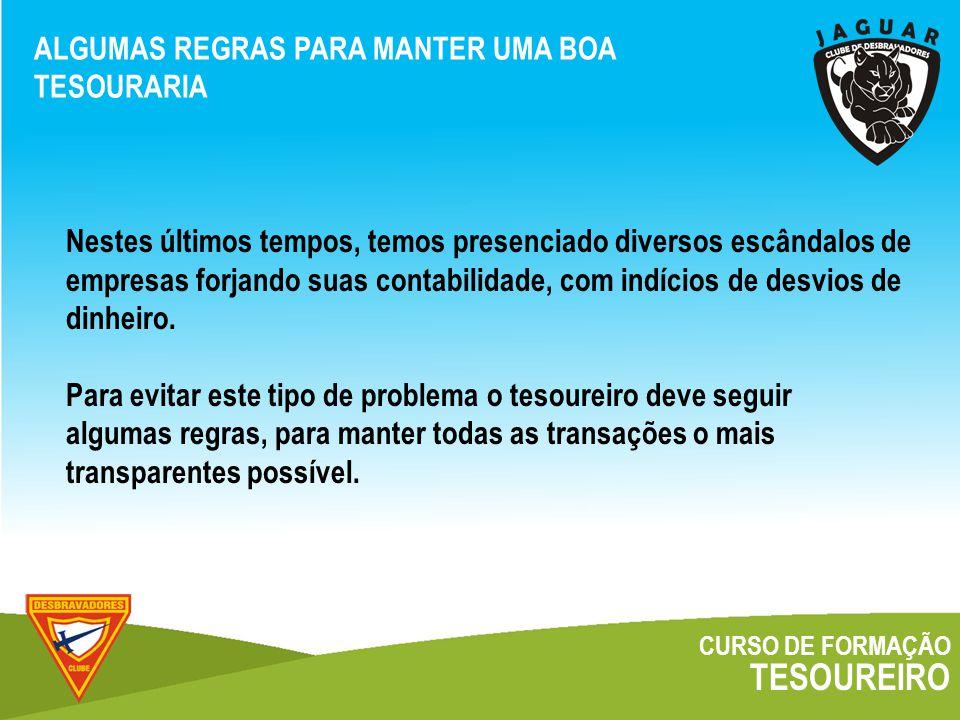 TESOUREIRO ALGUMAS REGRAS PARA MANTER UMA BOA TESOURARIA