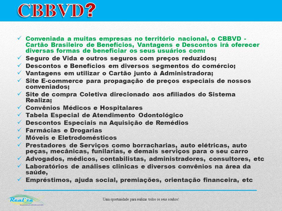 Quais as vantagens de ter o CBBVD