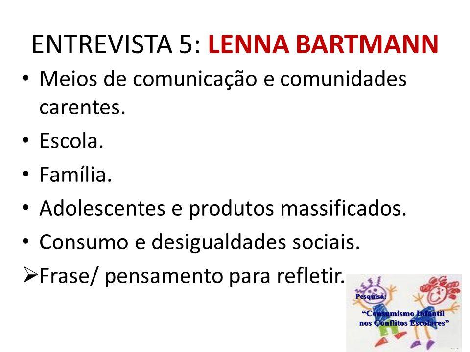 ENTREVISTA 5: LENNA BARTMANN