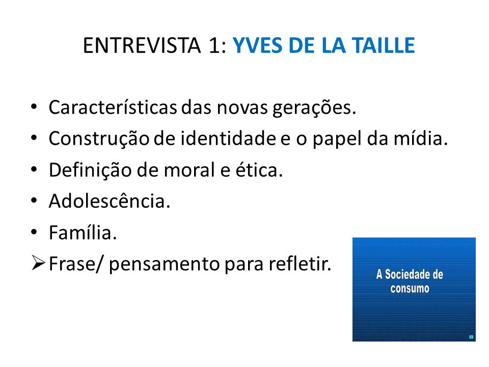 ENTREVISTA 1: YVES DE LA TAILLE