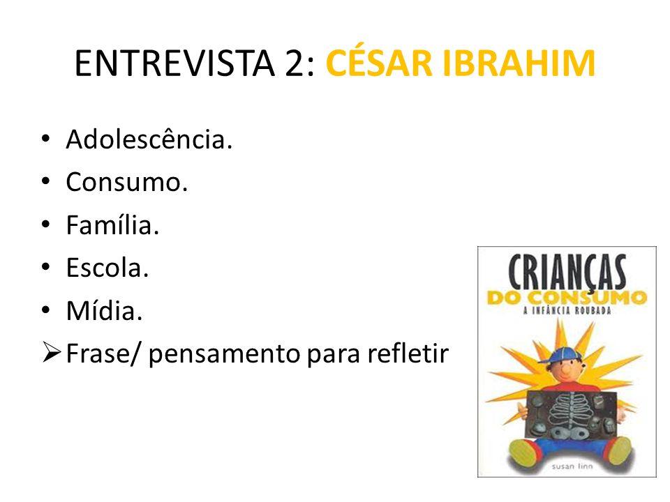 ENTREVISTA 2: CÉSAR IBRAHIM