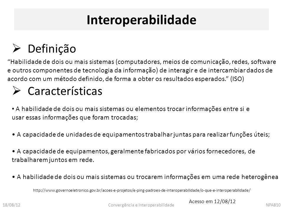 Interoperabilidade Definição Características