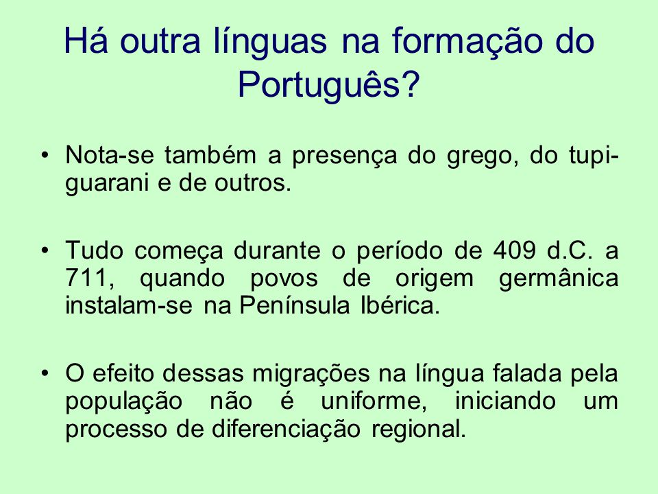 Há outra línguas na formação do Português