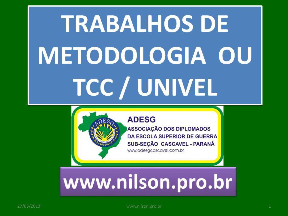 TRABALHOS DE METODOLOGIA OU TCC / UNIVEL
