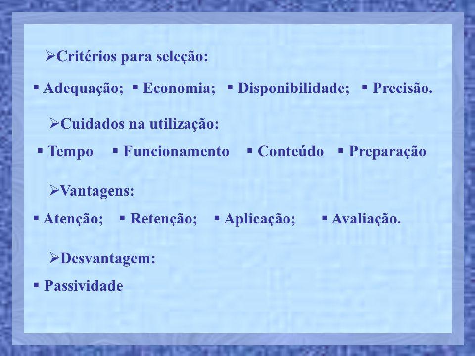 Critérios para seleção: