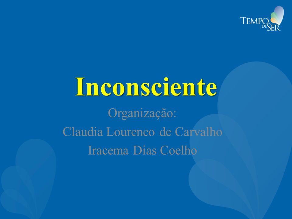 Organização: Claudia Lourenco de Carvalho Iracema Dias Coelho