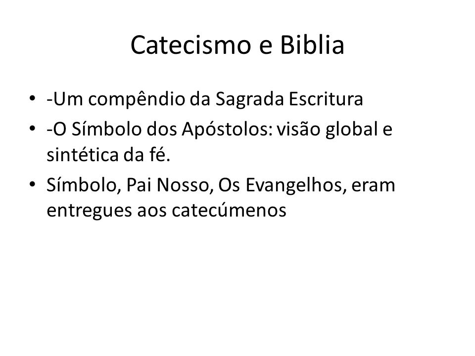 Catecismo e Biblia -Um compêndio da Sagrada Escritura