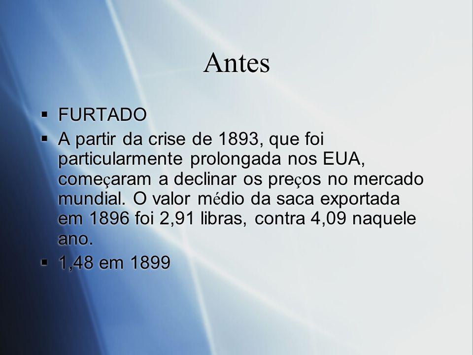 Antes FURTADO.