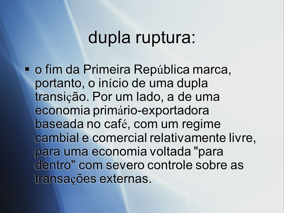 dupla ruptura: