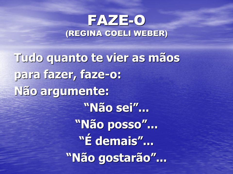 FAZE-O (REGINA COELI WEBER)