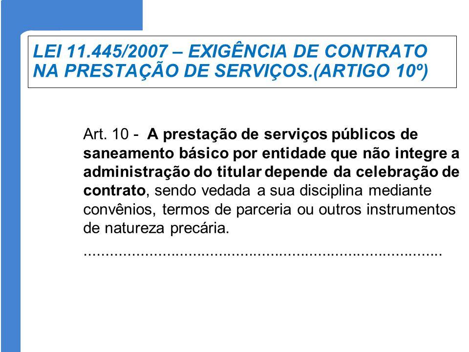 LEI 11. 445/2007 – EXIGÊNCIA DE CONTRATO NA PRESTAÇÃO DE SERVIÇOS