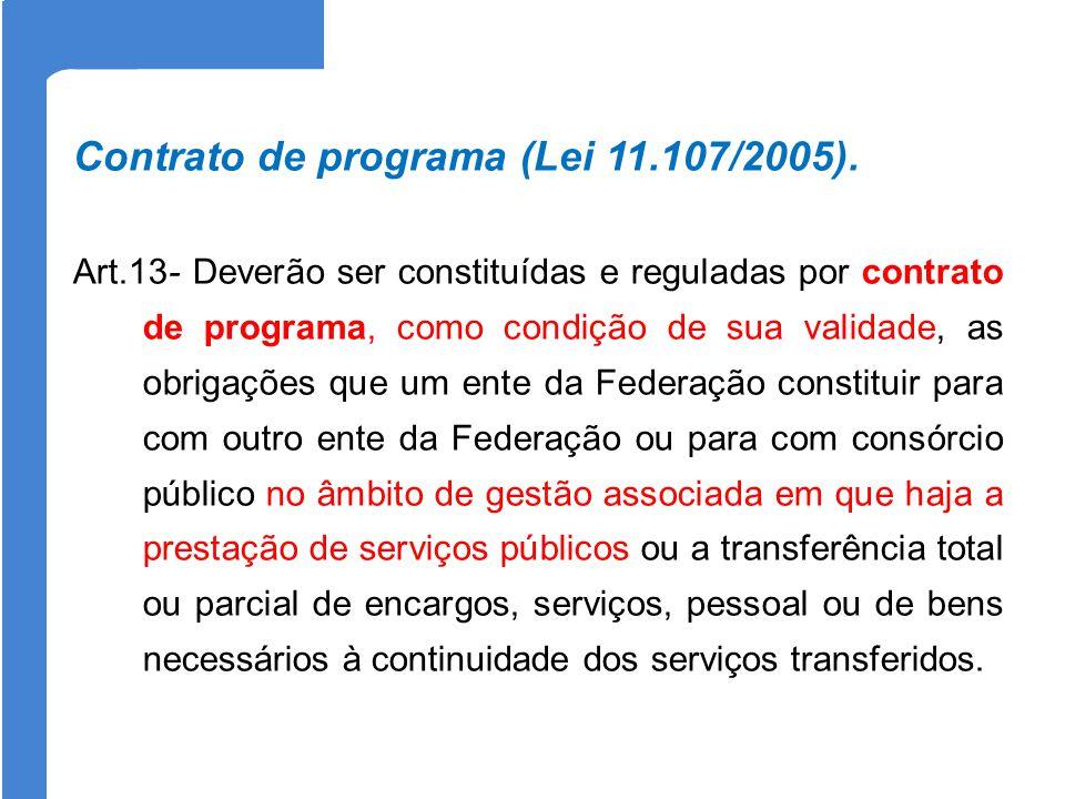 Contrato de programa (Lei 11.107/2005).