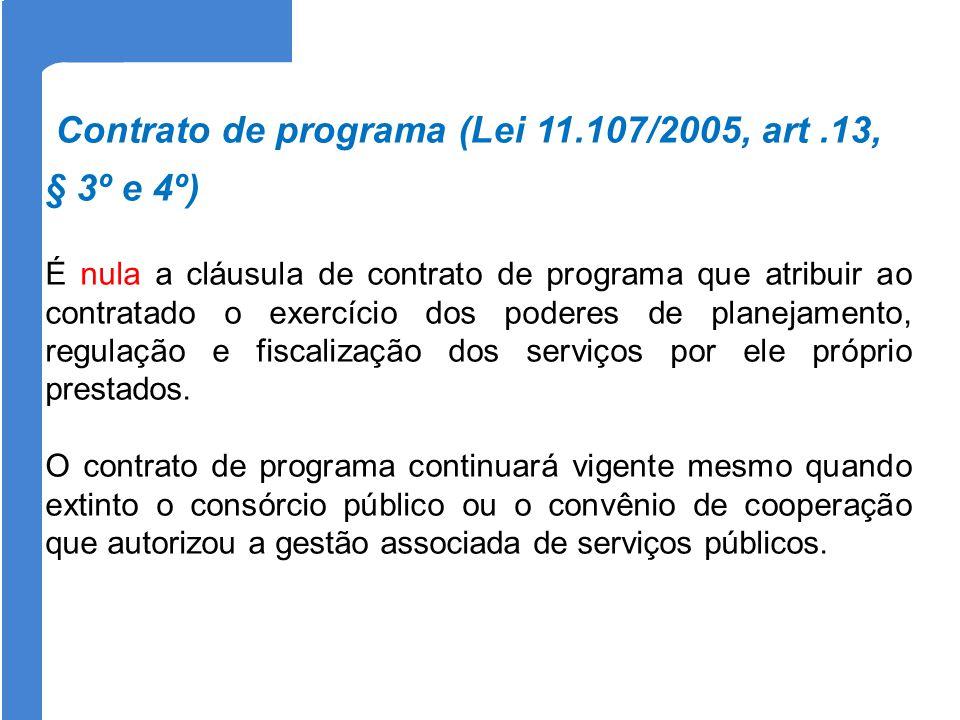 Contrato de programa (Lei 11.107/2005, art .13, § 3º e 4º)