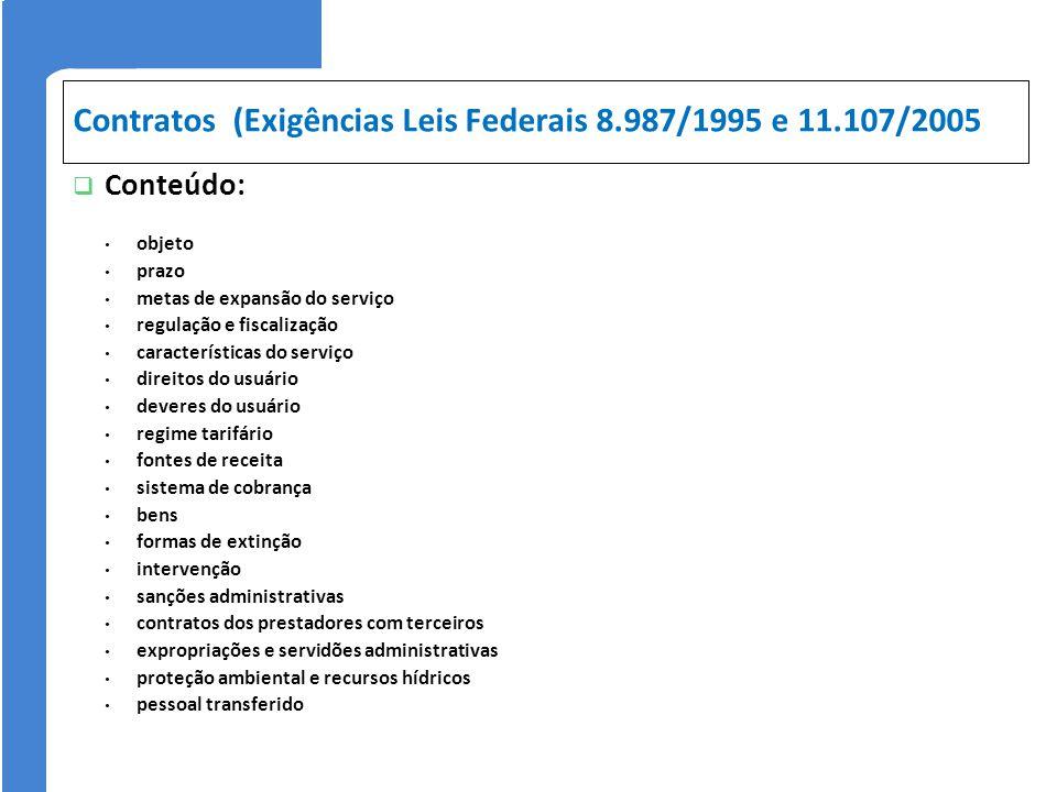 Contratos (Exigências Leis Federais 8.987/1995 e 11.107/2005