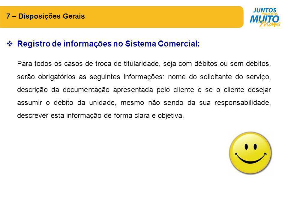 Registro de informações no Sistema Comercial:
