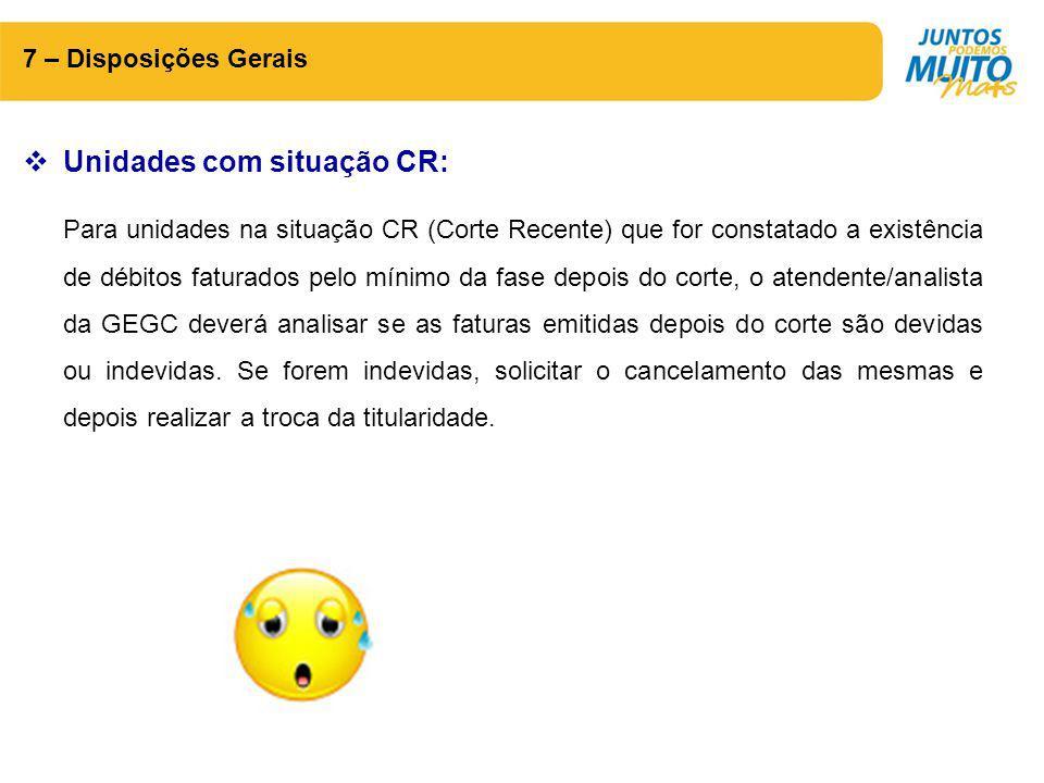 Unidades com situação CR:
