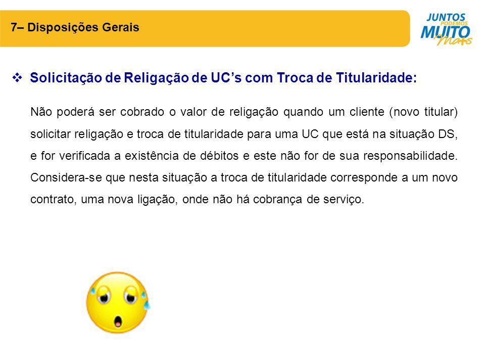 Solicitação de Religação de UC's com Troca de Titularidade: