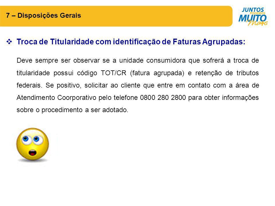 Troca de Titularidade com identificação de Faturas Agrupadas: