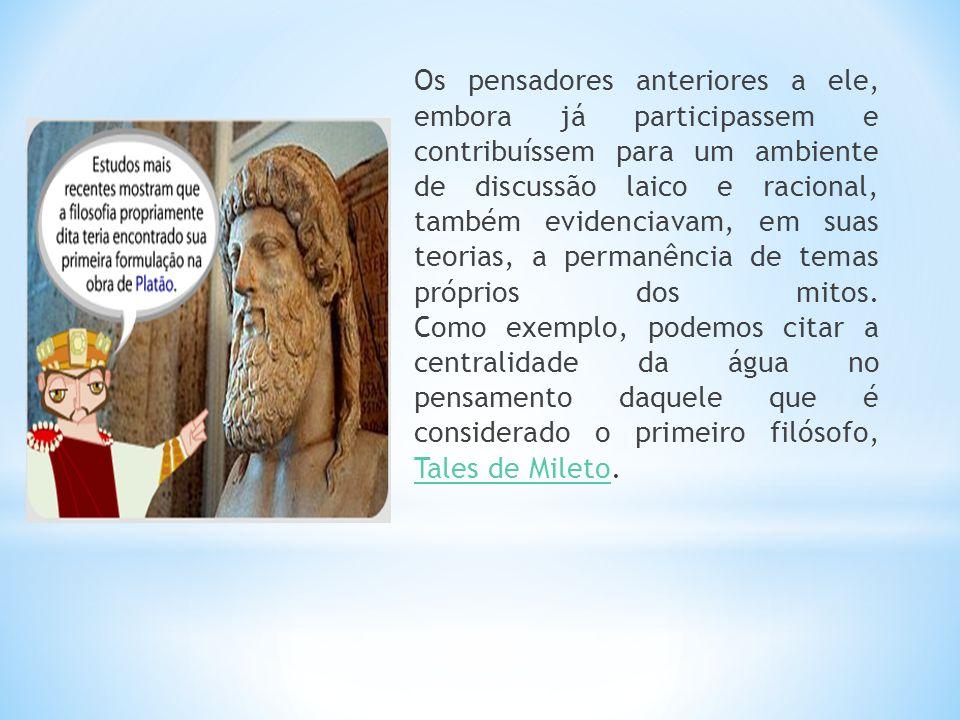 Os pensadores anteriores a ele, embora já participassem e contribuíssem para um ambiente de discussão laico e racional, também evidenciavam, em suas teorias, a permanência de temas próprios dos mitos.