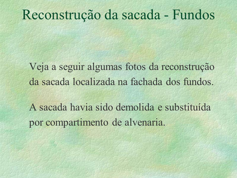 Reconstrução da sacada - Fundos
