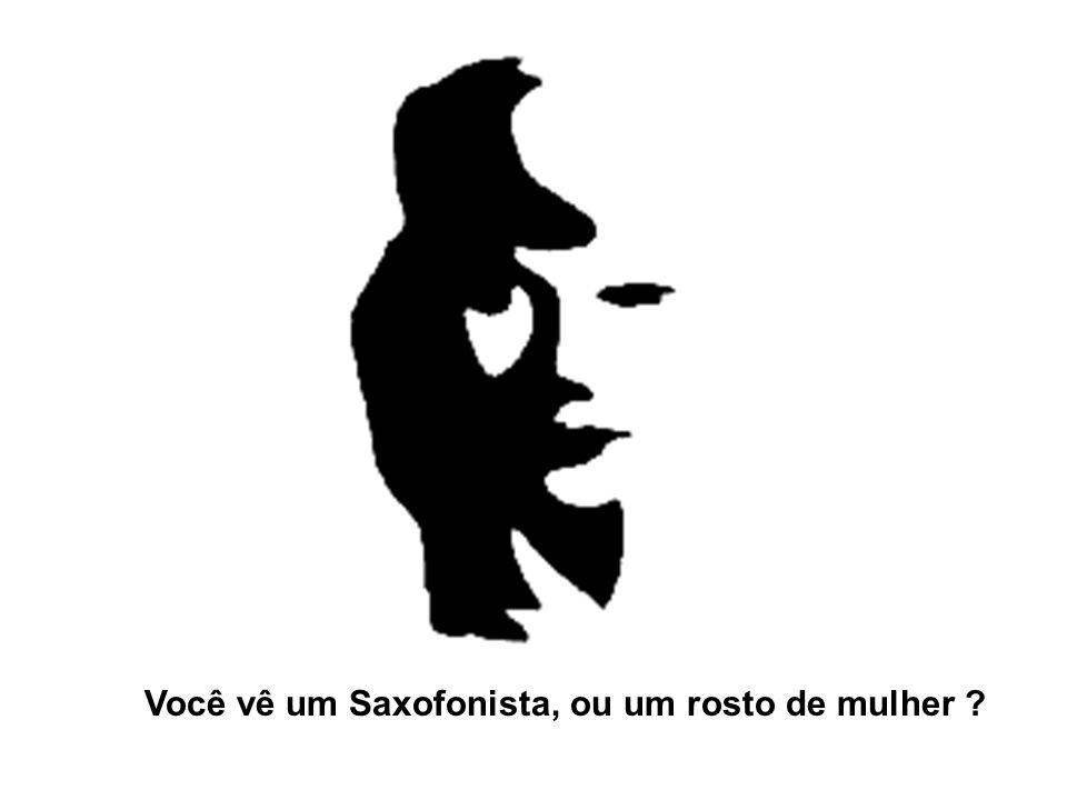 Você vê um Saxofonista, ou um rosto de mulher