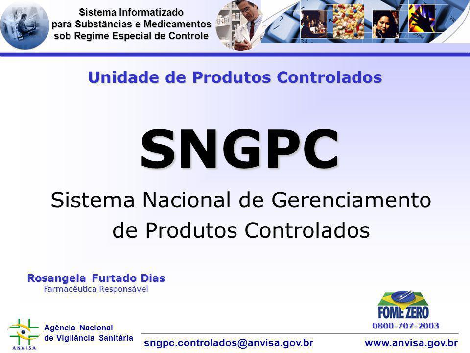 SNGPC Informática Sistema Nacional de Gerenciamento