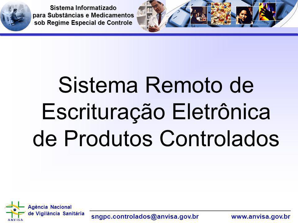 Sistema Remoto de Escrituração Eletrônica de Produtos Controlados