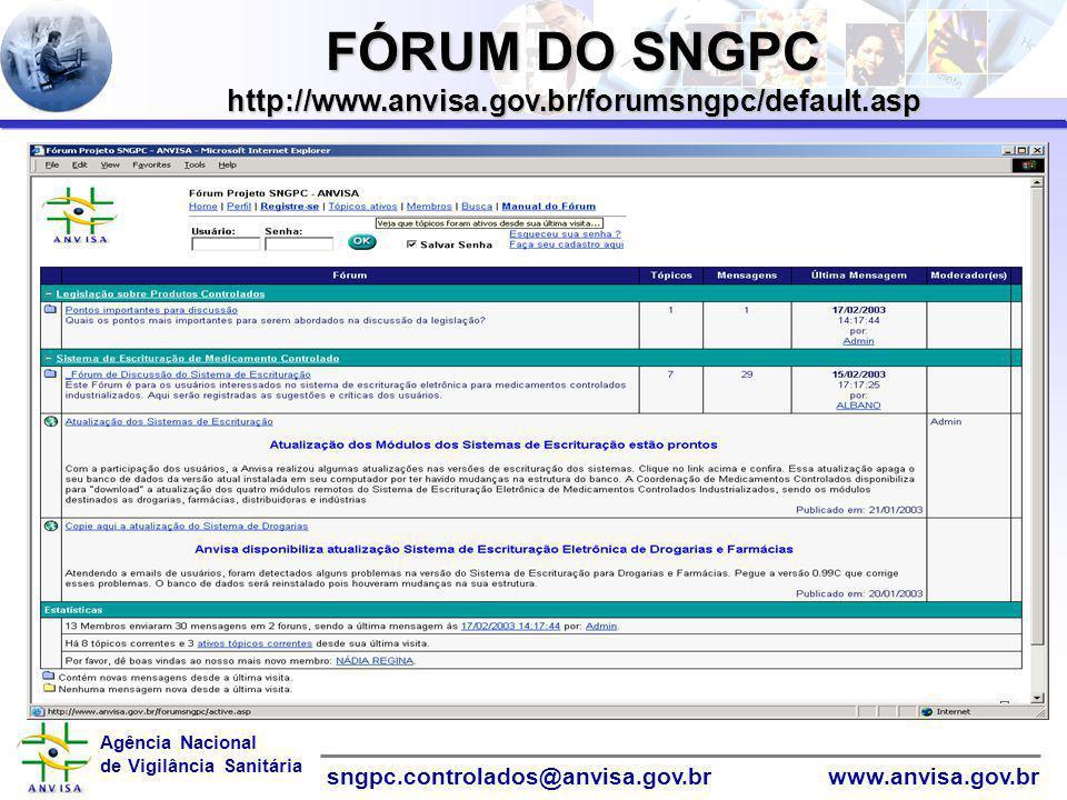 FÓRUM DO SNGPC http://www.anvisa.gov.br/forumsngpc/default.asp