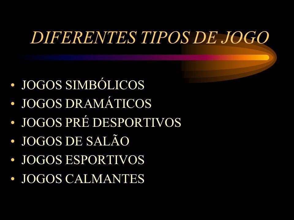 DIFERENTES TIPOS DE JOGO