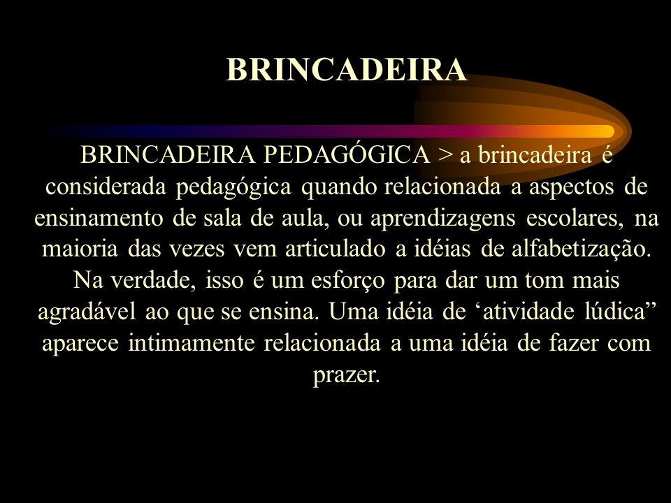 BRINCADEIRA