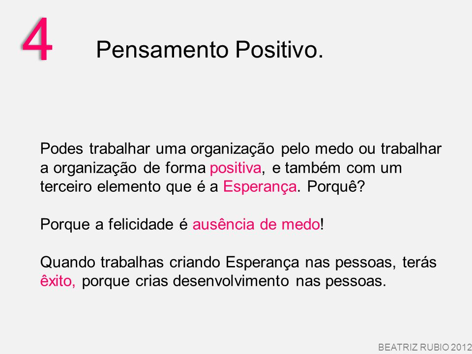 4 Pensamento Positivo.