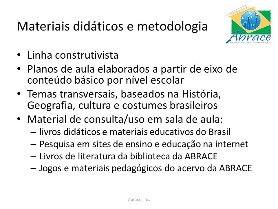 Materiais didáticos e metodologia
