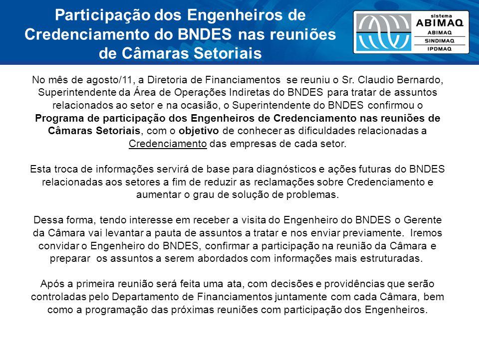 Participação dos Engenheiros de Credenciamento do BNDES nas reuniões de Câmaras Setoriais