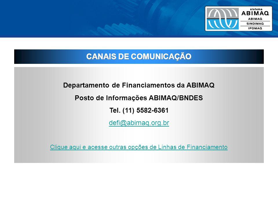 CANAIS DE COMUNICAÇÃO Departamento de Financiamentos da ABIMAQ