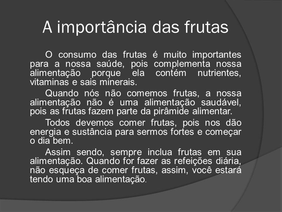 A importância das frutas